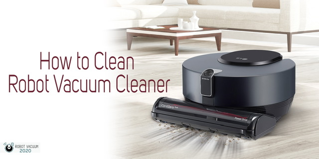 How to Clean Robot Vacuum